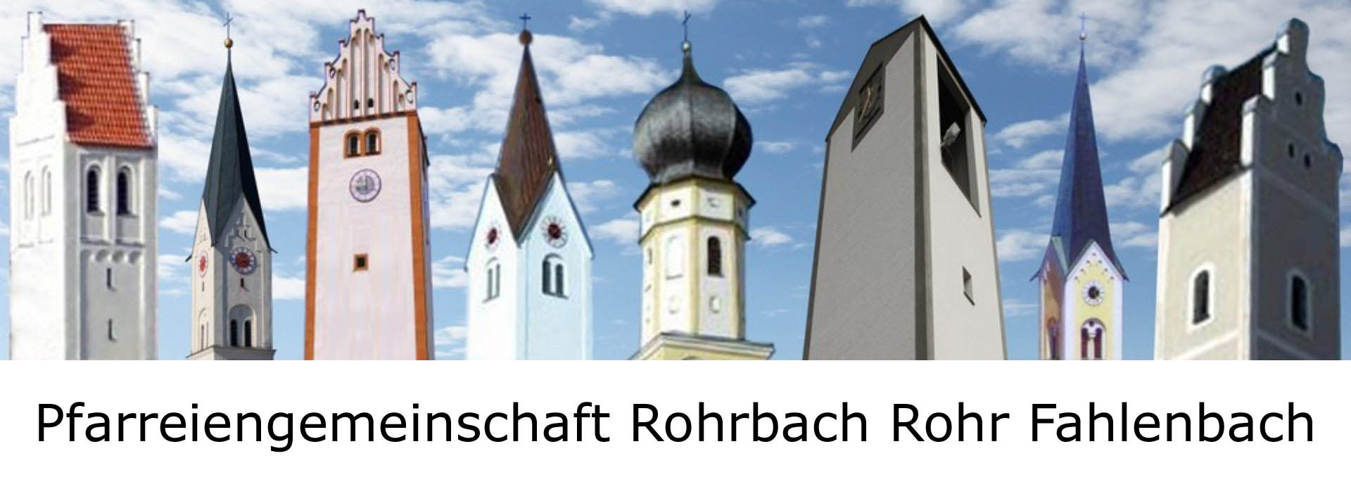 Pfarreiengemeinschaft Rohrbach-Rohr-Fahlenbach